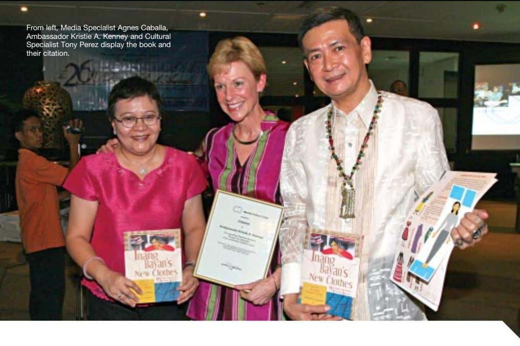 From left, Media Specialist Agnes Caballa, Ambassador Kristie A. Kenney and Cultural Specialist Tony Perez
