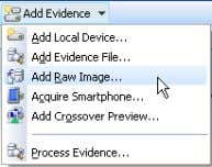 hash value of that image. To acquire a raw evidence file: 1. In the Add Evidence