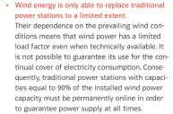 of a country's electricity demand. Any amount above this requires equivalent backup. E.on Netz 'Wind Report'