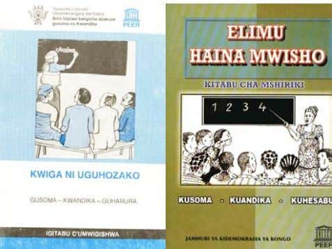 too aims at integration of life skills in basic education. Kiswahili and Kirundi non-formal education materials