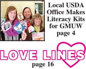 Local USDA Office Makes Literacy Kits for GMUW page 4 LOVE LINES page 16