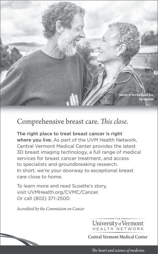 Susette & her husband Jon, Montpelier Comprehensive breast care. This close. The right place to