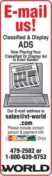 E-mail us! Classified & Display ADS Now Placing Your Classified Or Display Ad Is Even