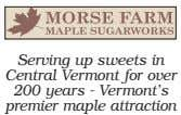 Serving up sweets in Central Vermont for over 200 years - Vermont's premier maple attraction