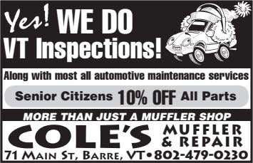 WE DOoo VT Inspections! Along with most all automotive maintenance services Senior Citizens 10% OFF