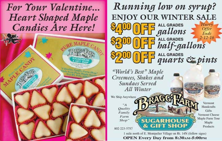 For Your Valentine Heart Shaped Maple Candies Are Here! Running low on syrup? ENJOY OUR