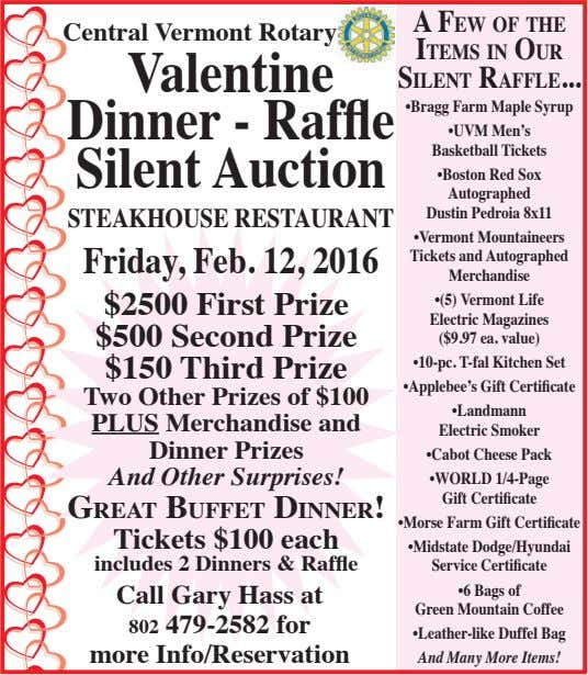 Central Vermont Rotary Valentine Dinner - Raffle Silent Auction A FEW OF THE ITEMS IN
