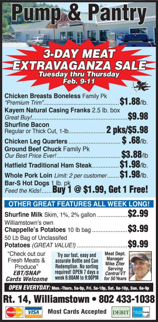 Pump & Pantry 3-DAY MEAT EXTRAVAGANZA SALE Tuesday thru Thursday Feb. 9-11 Chicken Breasts Boneless