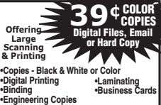 39 ¢ COLOR COPIES Offering Large Digital Files, Email or Hard Copy Scanning & Printing