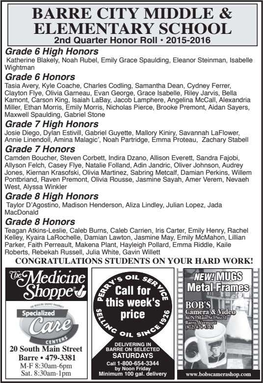 BARRE CITY MIDDLE & ELEMENTARY SCHOOL 2nd Quarter Honor Roll • 2015-2016 Grade 6 High