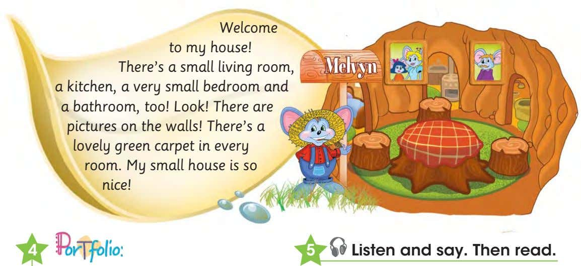 Welcome to my house! There's a small living room, a kitchen, a very small bedroom