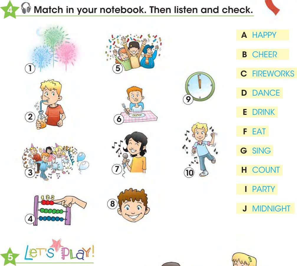 4 Match in your notebook. Then listen and check. A HAPPY B CHEER 1 5