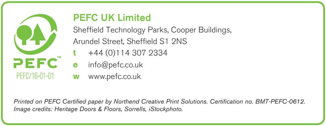 PEFC UK Limited Sheffield Technology Parks, Cooper Buildings, Arundel Street, Sheffield S1 2NS t +44