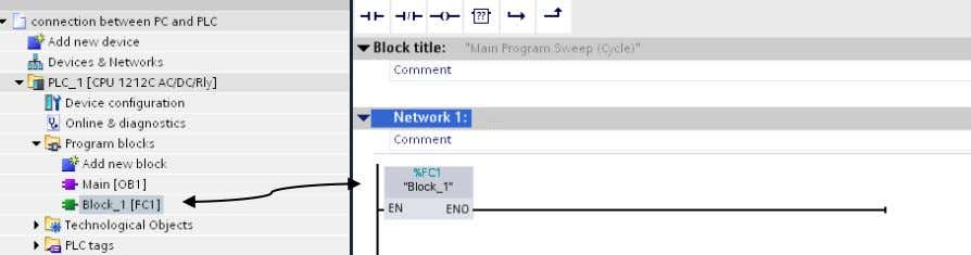 the project tree to the first network in the Main block: - Open the FC block