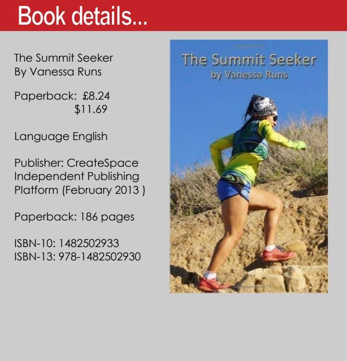 The Summit Seeker By Vanessa Runs Paperback: £8.24 $11.69 Language English Publisher: CreateSpace Independent