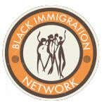 BLACK IMMIGRATION NETWORK 2012 NATIONAL CONFERENCE REPORT Overview Over 125 people attended the 3-day Black