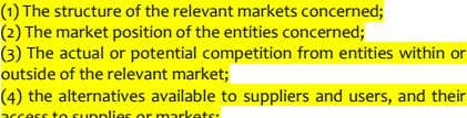 (1) The structure of the relevant markets concerned; (2) The market position of the entities