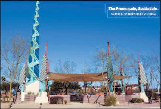 The Promenade, Scottsdale JIM POULIN | PHOENIX BUSINESS JOURNAL