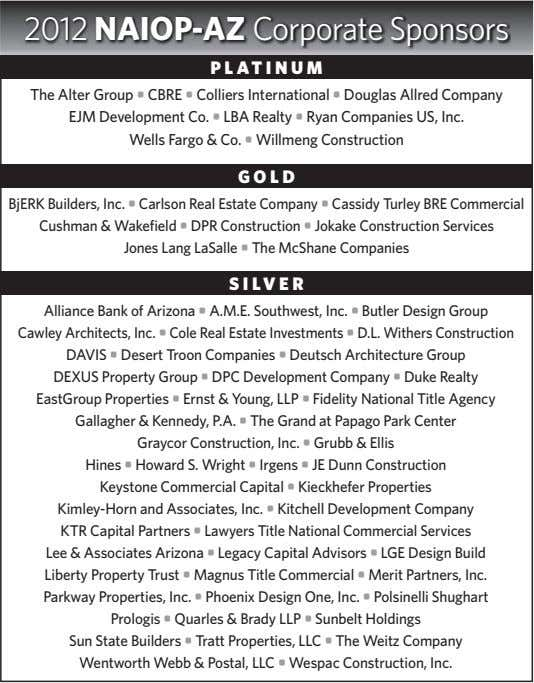 2012 NAIOP-AZ Corporate Sponsors PLATINUM The Alter Group • CBRE • Colliers International • Douglas