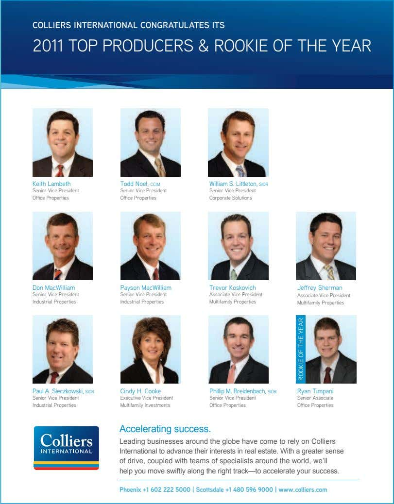 COLLIERS INTERNATIONAL CONGRATULATES ITS 2011 TOP PRODUCERS & ROOKIE OF THE YEAR Keith Lambeth Todd