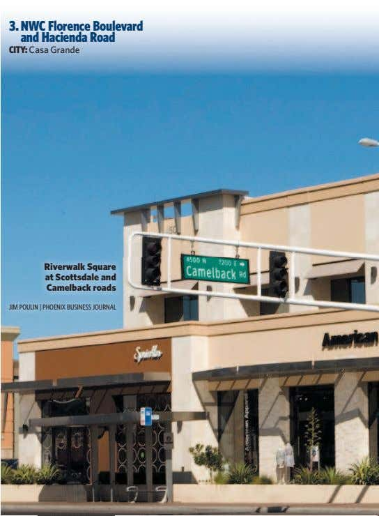 3. NWC Florence Boulevard and Hacienda Road CITY: Casa Grande Riverwalk Square at Scottsdale and