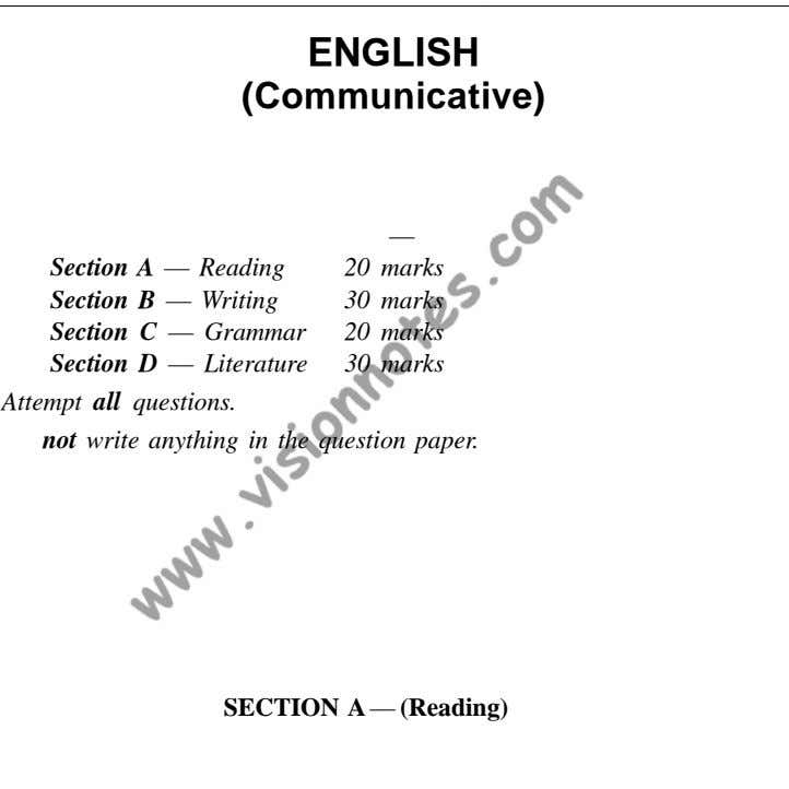 ENGLISH (Communicative) This paper consists of four sections — Section A — Reading 20 marks
