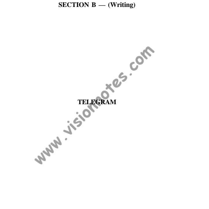 SECTION B — (Writing) TELEGRAM