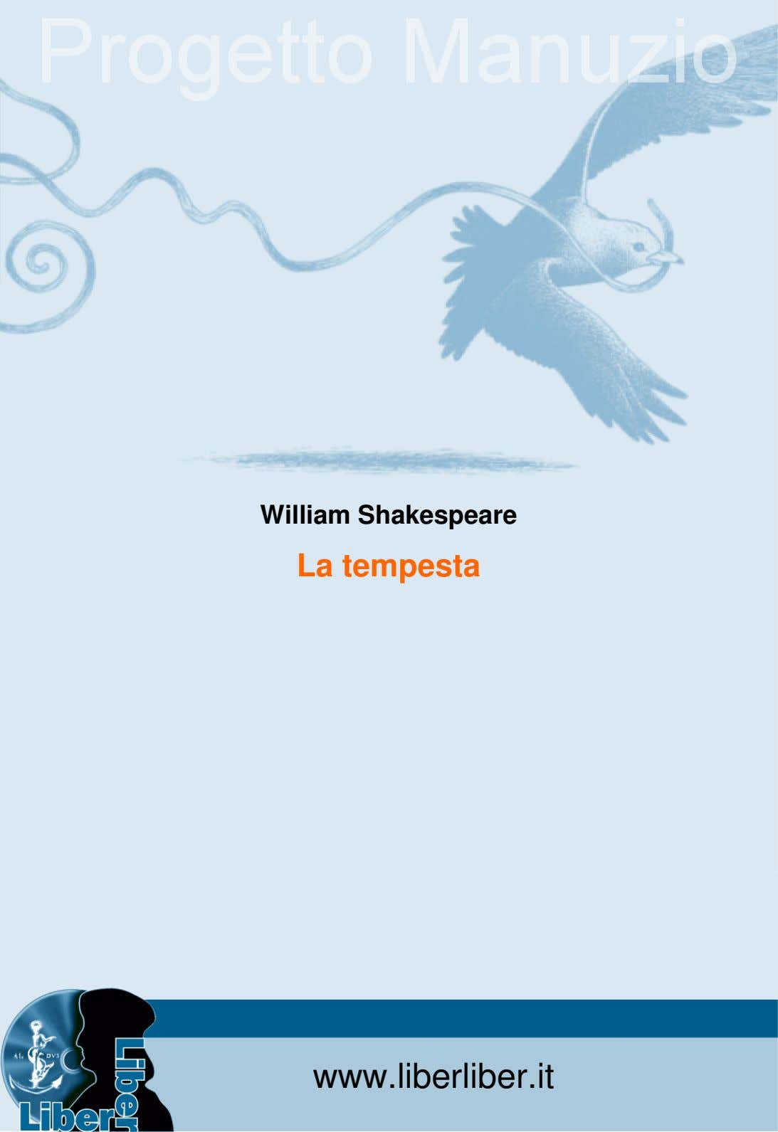 William Shakespeare La tempesta www.liberliber.it 1
