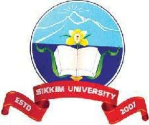 of Sikkim A Dissertation Submitted To Sikkim University In partial fulfilment of the requirement for the