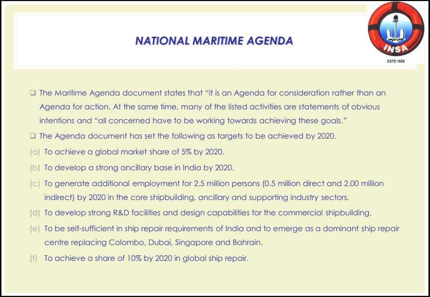 "NATIONAL MARITIME AGENDA  The Maritime Agenda document states that ""it is an Agenda for"