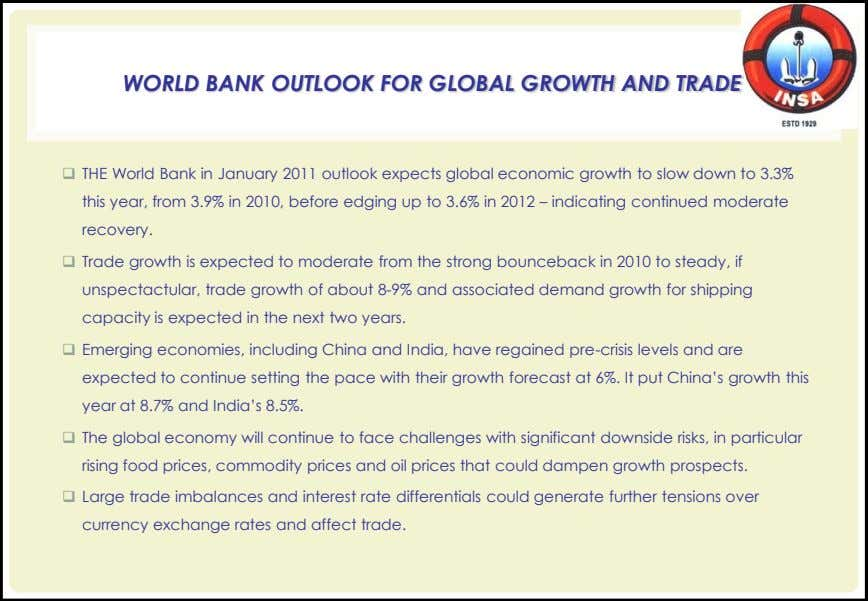 WORLD BANK OUTLOOK FOR GLOBAL GROWTH AND TRADE  THE World Bank in January 2011