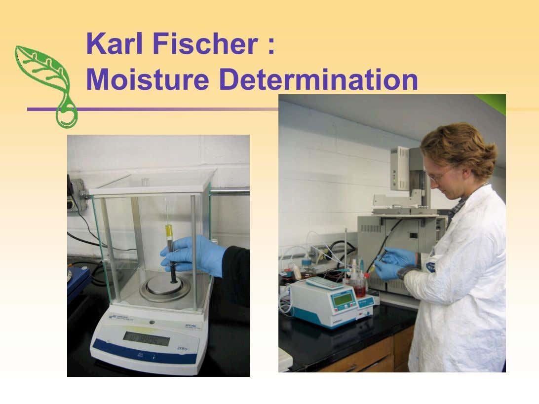 Karl Fischer : Moisture Determination