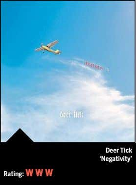 Deer Tick 'Negativity' Rating: W W W