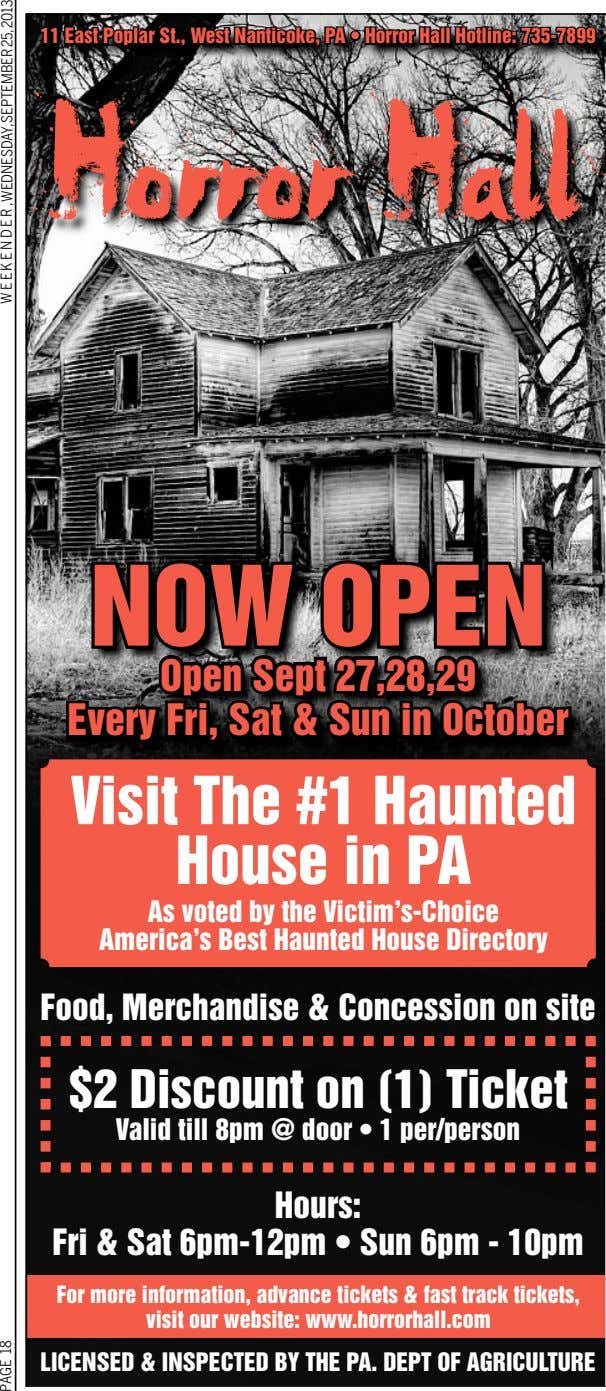 11 East Poplar St., West Nanticoke, PA • Horror Hall Hotline: 735-7899 Horror Hall NOW