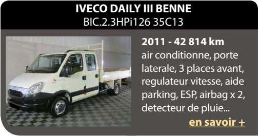 IVECO DAILY III BENNE BIC.2.3HPi126 35C13 2011 - 42 814 km air conditionne, porte laterale,