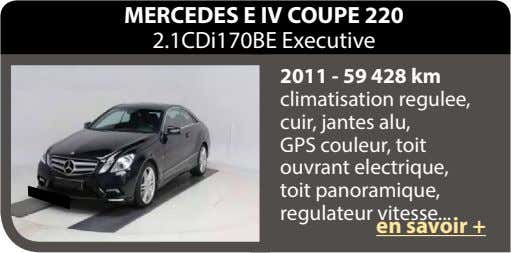 MERCEDES E IV COUPE 220 2.1CDi170BE Executive 2011 - 59 428 km climatisation regulee, cuir,