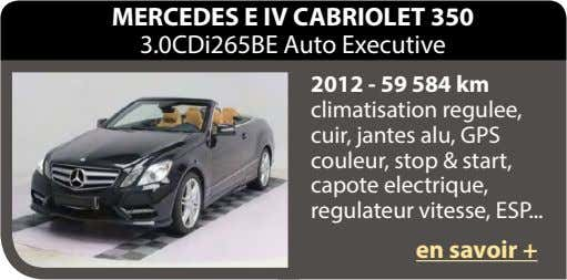 MERCEDES E IV CABRIOLET 350 3.0CDi265BE Auto Executive 2012 - 59 584 km climatisation regulee,
