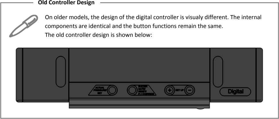 Old Controller Design On older models, the design of the digital controller is visualy different.
