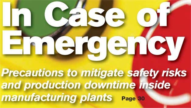 In Case of Emergency Precautions to mitigate safety risks and production downtime inside manufacturing plants
