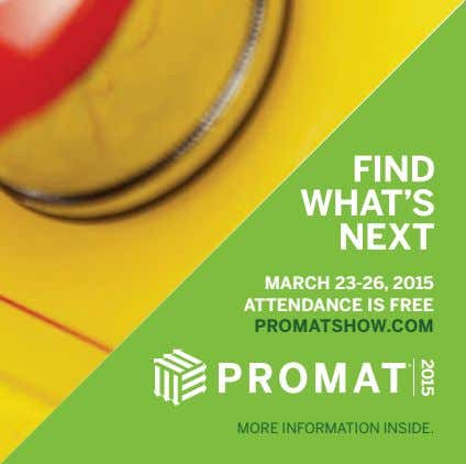ATTENDANCE IS FREE. REGISTER AT PROMATSHOW.COM MARCH 23-26, 2015 ATTENDANCE IS FREE PROMATSHOW.COM MORE INFORMATION