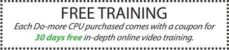 FREE TRAINING Each Do-more CPU purchased comes with a coupon for 30 days free in-depth