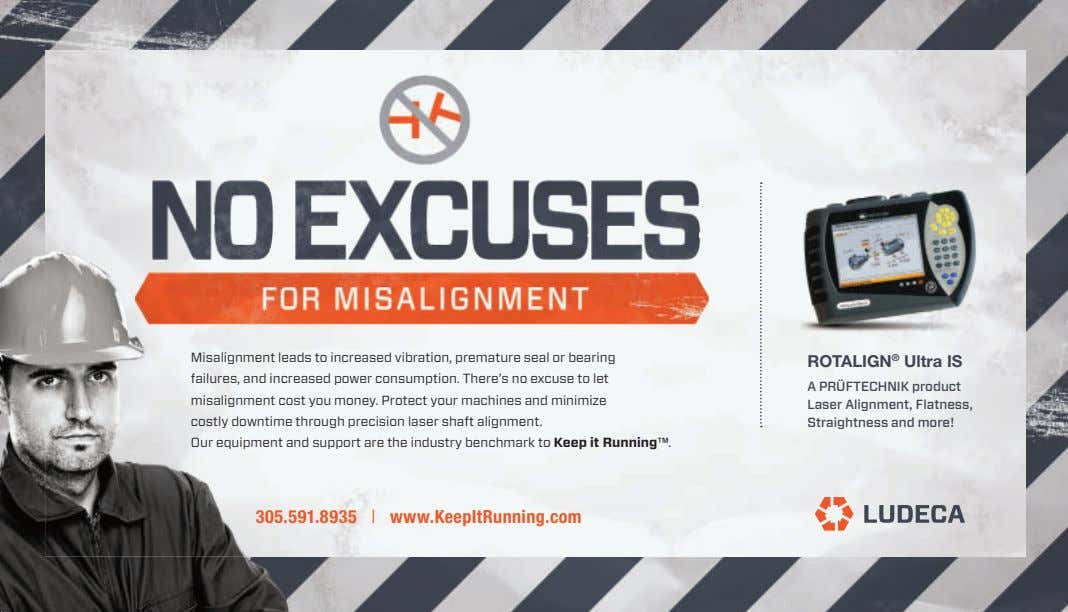 Misalignment leads to increased vibration, premature seal or bearing ROTALIGN ® Ultra IS failures, and