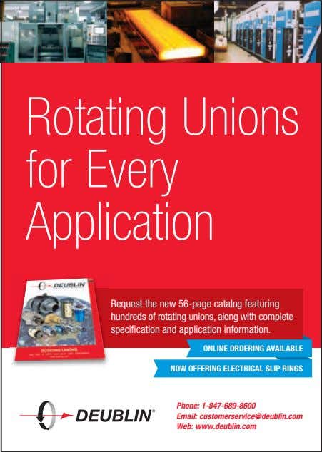 Rotating Unions for Every Application Request the new 56-page catalog featuring hundreds of rotating unions,