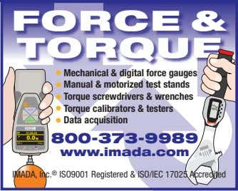 FORCE & TORQUE ● Mechanical & digital force gauges ● Manual & motorized test stands