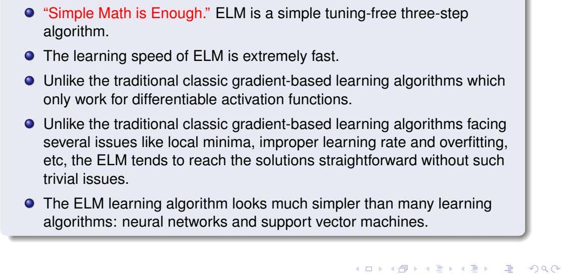 """Simple Math is Enough."" ELM is a simple tuning-free three-step algorithm. The learning speed of"