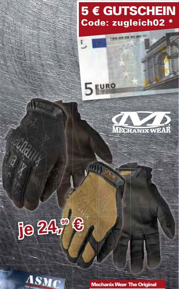 5 € GUTSCHEIN Code: zugleich02 * je 24, 99 € Mechanix Wear The Original
