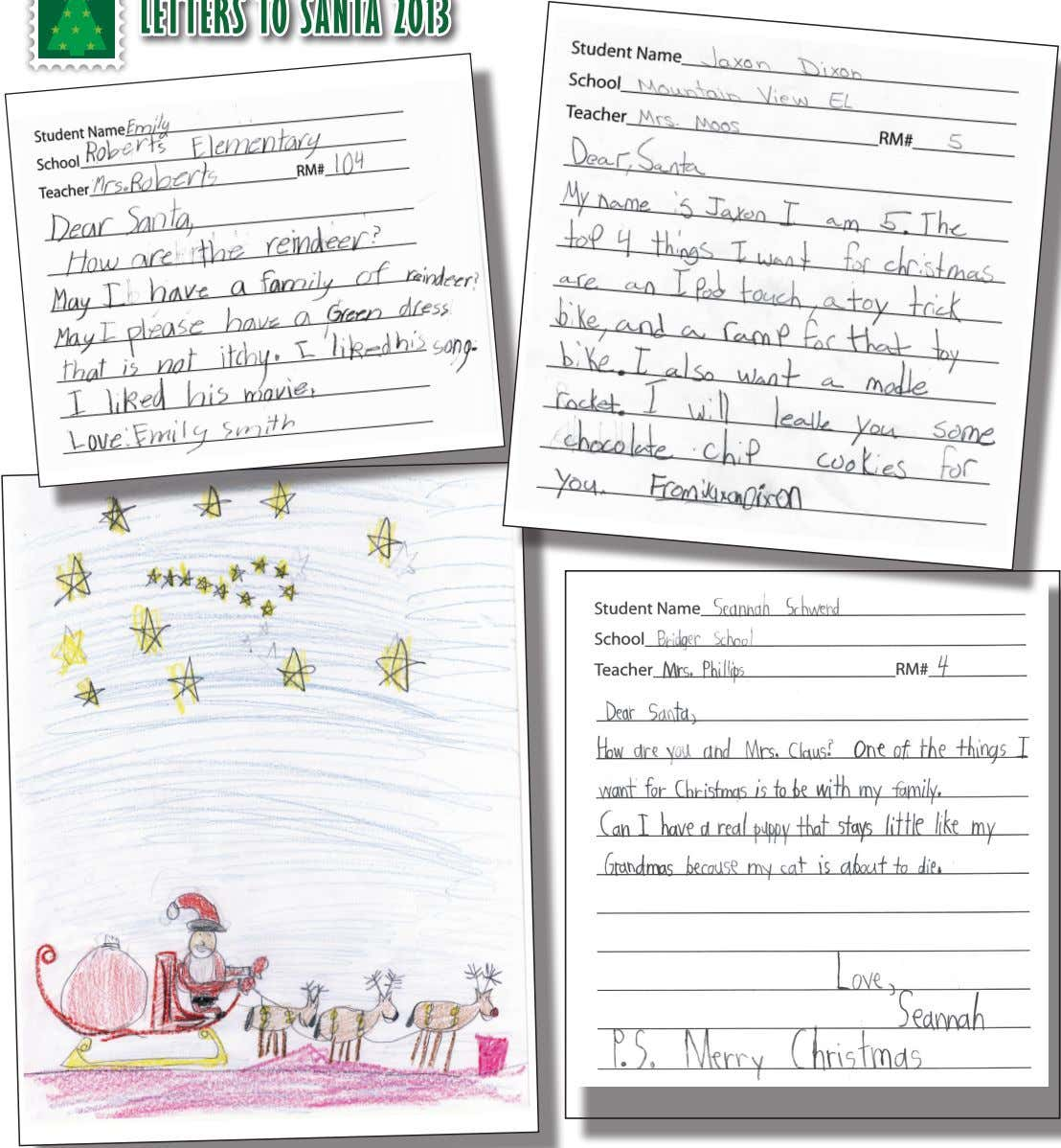 LETTERS TO SANTA 2013 12 — December 19, 2013 A Special publication of The Carbon County