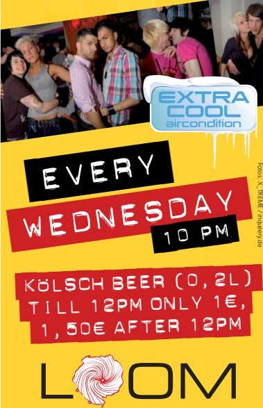 Fotos: X_TREME / inqueery.de aircondition every Kölsch Beer (0,2l) till 12pm only 1€, 1,50€ after