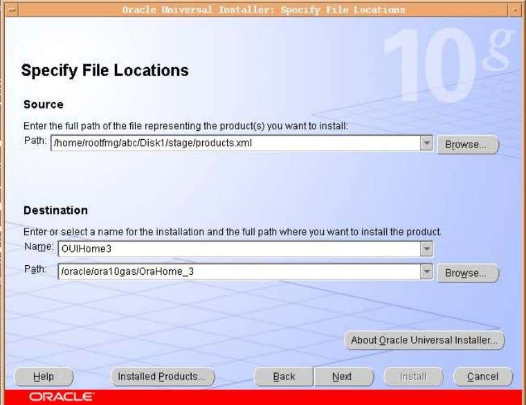 Document for Oracle Application Server 10g 10 of 13 12. Most important is to select the