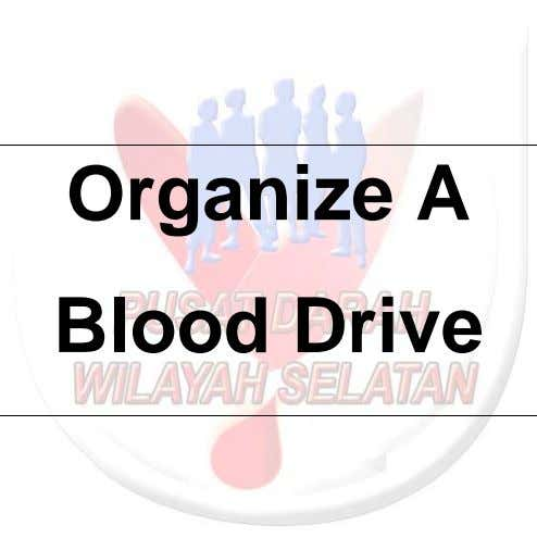 Organize A Blood Drive